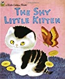 img - for The Shy Little Kitten (Little Golden Books) book / textbook / text book