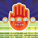 Hands on Yello