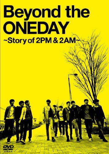 Beyond the ONEDAY ~Story of 2PM & 2AM~ 初回限定生産版(3枚組) [DVD]