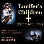 Lucifer's Children | Brett Williams