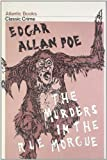 The Murders in the Rue Morgue (Crime Classics)