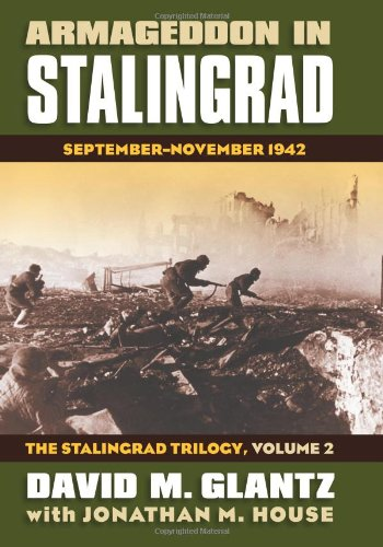 Armageddon in Stalingrad: September-November 1942 (The Stalingrad Trilogy, Volume 2) (Modern War Studies)