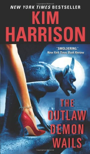 The Outlaw Demon Wails (The Hollows, Book 6) by Kim Harrison