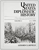 img - for United States Diplomatic History: The Age Of Ascendancy, Vol. II, Since 1900 book / textbook / text book