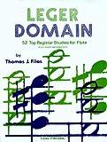 Leger Domain - 52 Register Studies for Flute - (In all Major and Minor Keys)