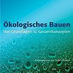 �kologisches Bauen - Von Grundlagen z...