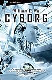 Cyborg (Tombooktu asimov) (Spanish Edition) (8499674453) by Wu, William F.
