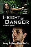Height of Danger, Brothers of Spirit #1