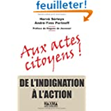 Aux actes citoyens : De l'indignation à l'action