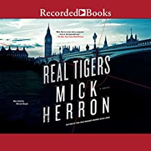 Real Tigers Audiobook by Mick Herron Narrated by Gerard Doyle