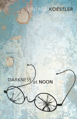 Darkness At Noon (Vintage Classics)