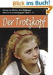 Der Trotzkopf - Gesamtausgabe (Band 1...