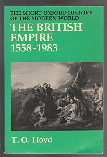The British Empire, 1558-1983 (Short Oxford History of the Modern World) by Trevor O. Lloyd (1984-09-13) (British Empire 1558 compare prices)