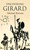 Discovering Girard (Religion Today Book 5)