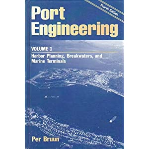Port Engineering (v. 1) Per Bruun
