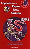 Legends From Papua New Guinea: Book 2 (0195540778) by Donald S. Stokes