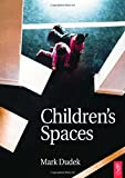 img - for Children's Spaces book / textbook / text book