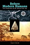 """BOOKS RECEIVED: Grant S. McCall, """"Before Modern Humans: New Perspectives on the African Stone Age"""" (Left Coast Press, 2014)"""