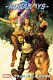 Runaways Volume 4: True Believers