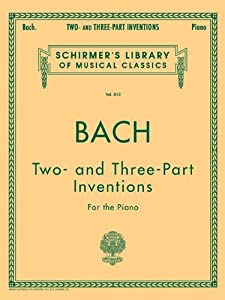Johann Sebastian Bach Two- And Three-part Inventions Schirmers Library Of Musical Classics by G. Schirmer