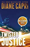 Twisted Justice: Judge Willa Carson Thriller (The Hunt For Justice Series)