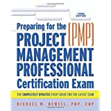 Preparing For The Project Management Professional Certification Exam(pmp