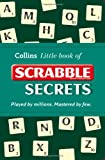 img - for Collins Little Book of Scrabble Secrets. (Collins Little Books) book / textbook / text book