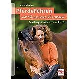 PferdeFühren mit Herz und Verstand