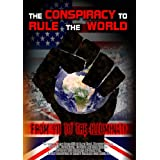 The Conspiracy to Rule the World: From 911 to the Illuminati ~ Simon Davis