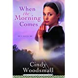 When the Morning Comes [Paperback]