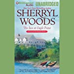 The Inn at Eagle Point: A Chesapeake Shores Novel, Book 1 (       UNABRIDGED) by Sherryl Woods Narrated by Christina Traister
