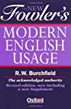 The New Fowler's Modern English Usage (New Fowler's Modern English Usage, 3rd Ed) (0198602634) by Fowler, H. W.