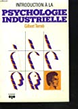 img - for Introduction a la psychologie industrielle (French Edition) book / textbook / text book
