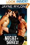 Night is Darkest (Men in Blue Book 1)