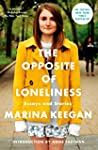 The Opposite Of Loneliness. Essays An...