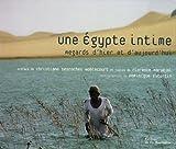 echange, troc Florence Maruéjol - Une Egypte intime : Regards d'hier et d'aujourd'hui
