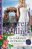 The Garden Intrigue: A Pink Carnation Novel (0451415604) by Willig, Lauren