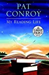 My Reading Life&#160;&#160; [MY READING LIFE -LP] [LARGE PRINT] [Paperback]