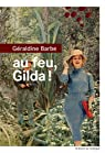 Au feu, Gilda ! par Barbe