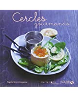 Cercles gourmands - Variations gourmandes