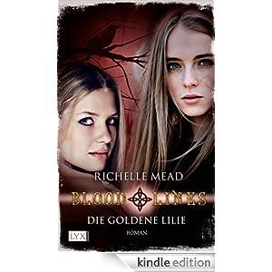 Bloodlines: Die goldene Lilie