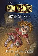 Grave Secrets: Deadtime Stories   [GRAVE SECRETS] [Hardcover]