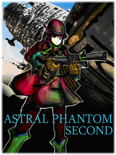 ASTRAL PHANTOM SECOND