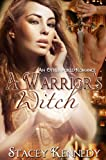 A Warrior's Witch (An Otheworld Romance)