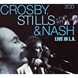 "Live in L.A.von ""Crosby Stills & Nash"""