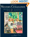 Western Civilization: A Brief History, Volume II: From the 1400's