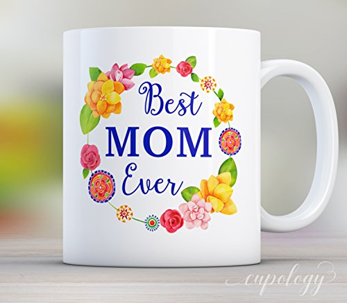 Best Mom Ever, Coffee Mug, Gift for Mom, Gift for Mother, Mothers Day Gift, Birthday Gift For Mom, Mom Gift from Daughter, Watercolor