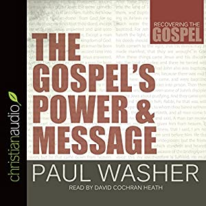 The Gospel's Power and Message Audiobook