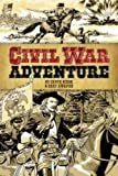 Civil War Adventure (Dover Graphic Novels)