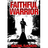 Faithful Warrior ~ Basil Sands